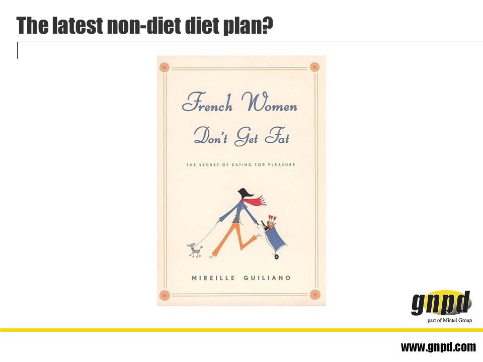 www.gnpd.com The latest non-diet diet plan