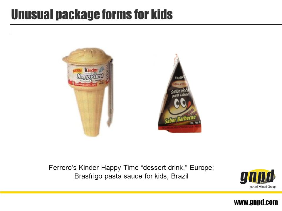 www.gnpd.com Unusual package forms for kids Ferrero's Kinder Happy Time dessert drink, Europe; Brasfrigo pasta sauce for kids, Brazil