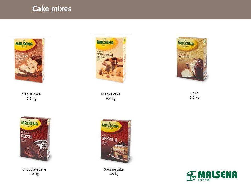 Cake mixes Vanilla cake 0,5 kg Marble cake 0,4 kg Cake 0,5 kg Chocolate cake 0,5 kg Sponge cake 0,5 kg