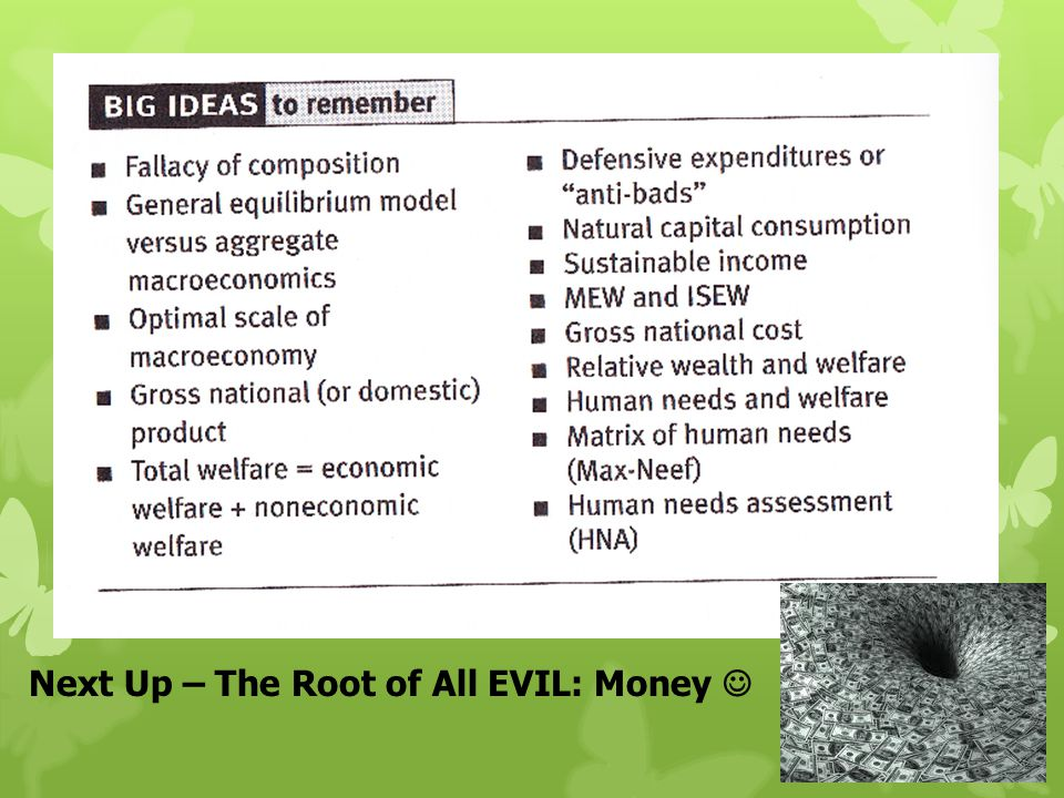 Next Up – The Root of All EVIL: Money