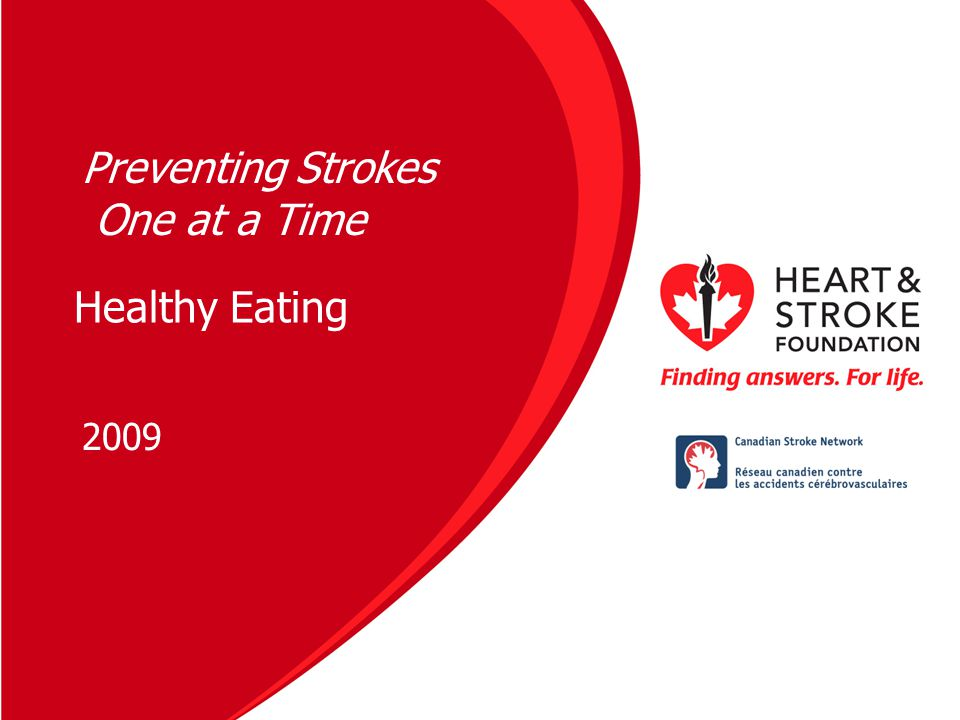 Healthy Eating 2009 Preventing Strokes One at a Time