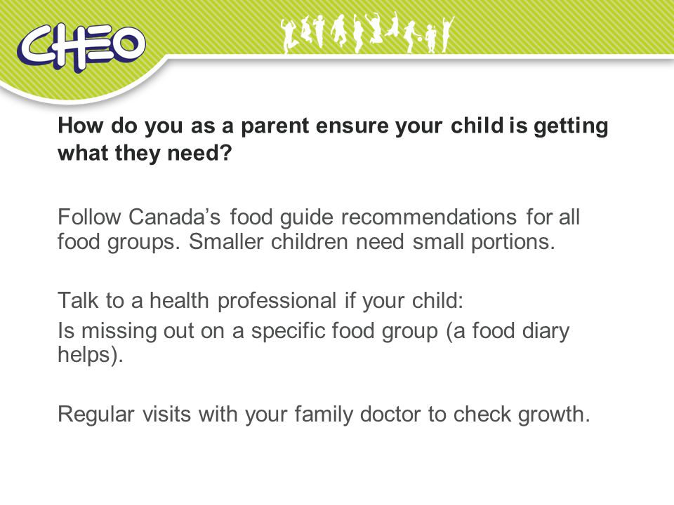 How do you as a parent ensure your child is getting what they need.