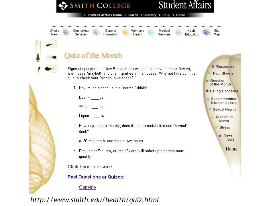 6 http://www.smith.edu/health/quiz.html