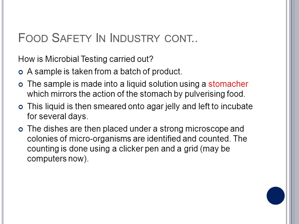 F OOD S AFETY I N I NDUSTRY CONT..How are the results of microbiological testing used.