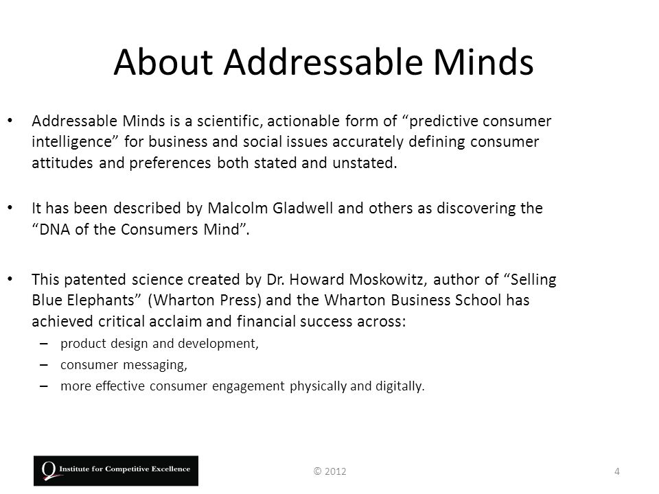 Dr.Howard Moskowitz. Addressable Minds Inventor, honored by the scientific community,...