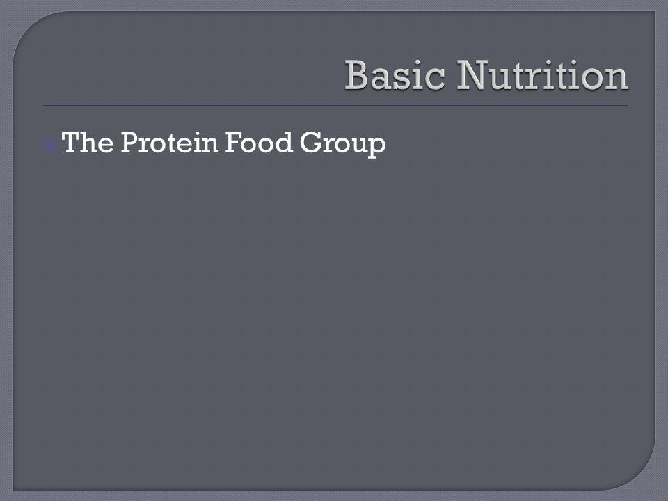  The Protein Food Group