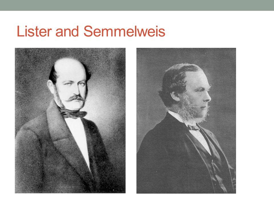 Lister and Semmelweis
