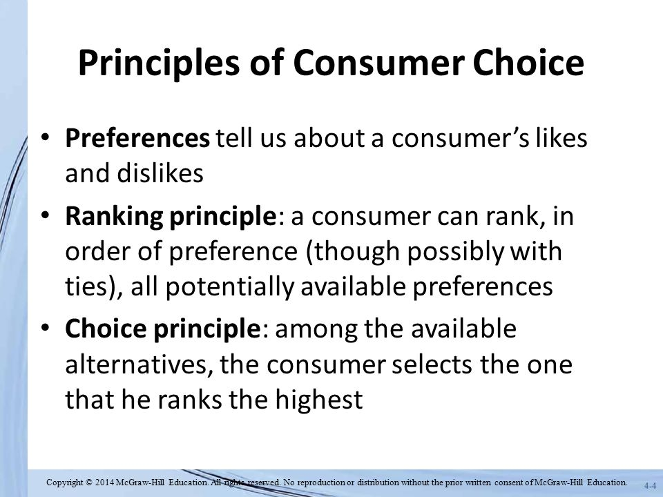 4-35 Review Consumer theory assumes that consumers rank available bundles and choose the one they rank highest (ranking and choice principles).