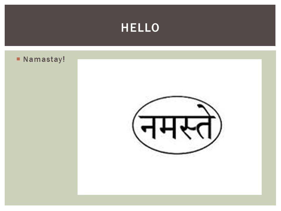  Namastay! HELLO