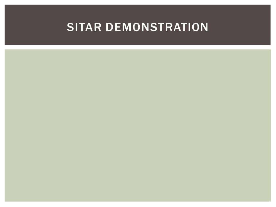 SITAR DEMONSTRATION