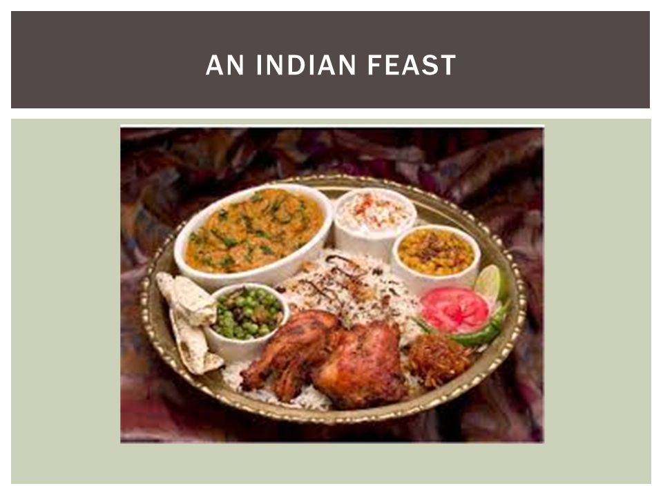 AN INDIAN FEAST