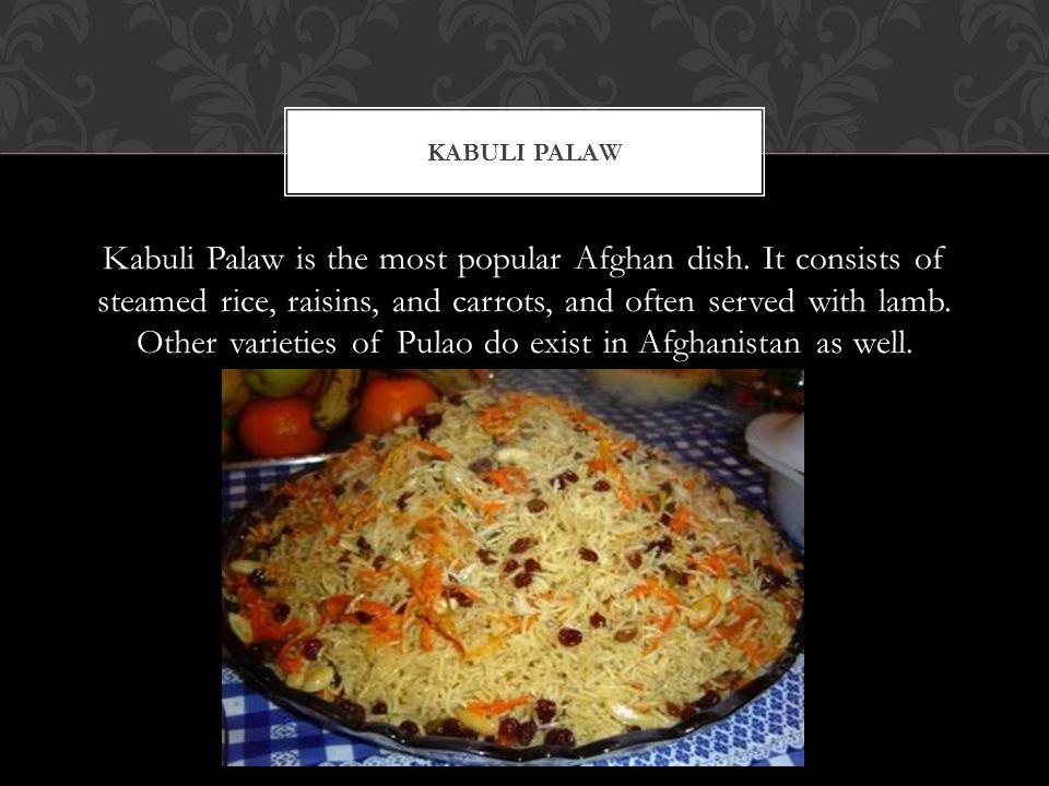 1.Kabuli Palaw2.Lamb Kabobs 3.Qorma4. Mantu 5. Shawarma6.