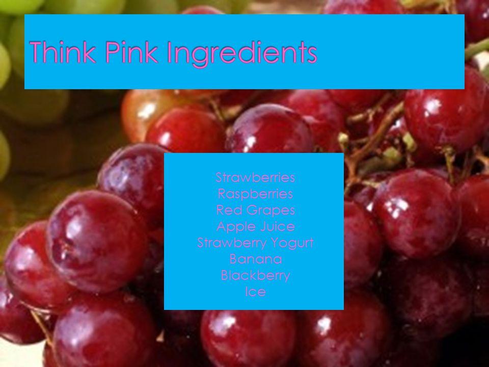 Strawberries Raspberries Red Grapes Apple Juice Strawberry Yogurt Banana Blackberry Ice
