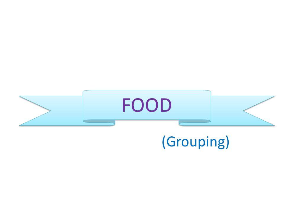 FOOD FOOD (Grouping)