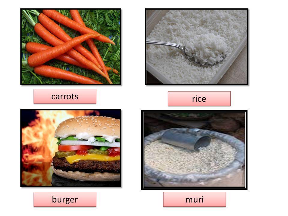 carrots carrots rice rice burger burger muri muri