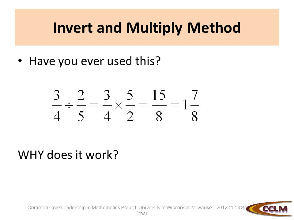Invert and Multiply Method Have you ever used this.