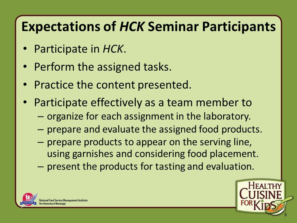 8 Expectations of HCK Seminar Participants Participate in HCK.