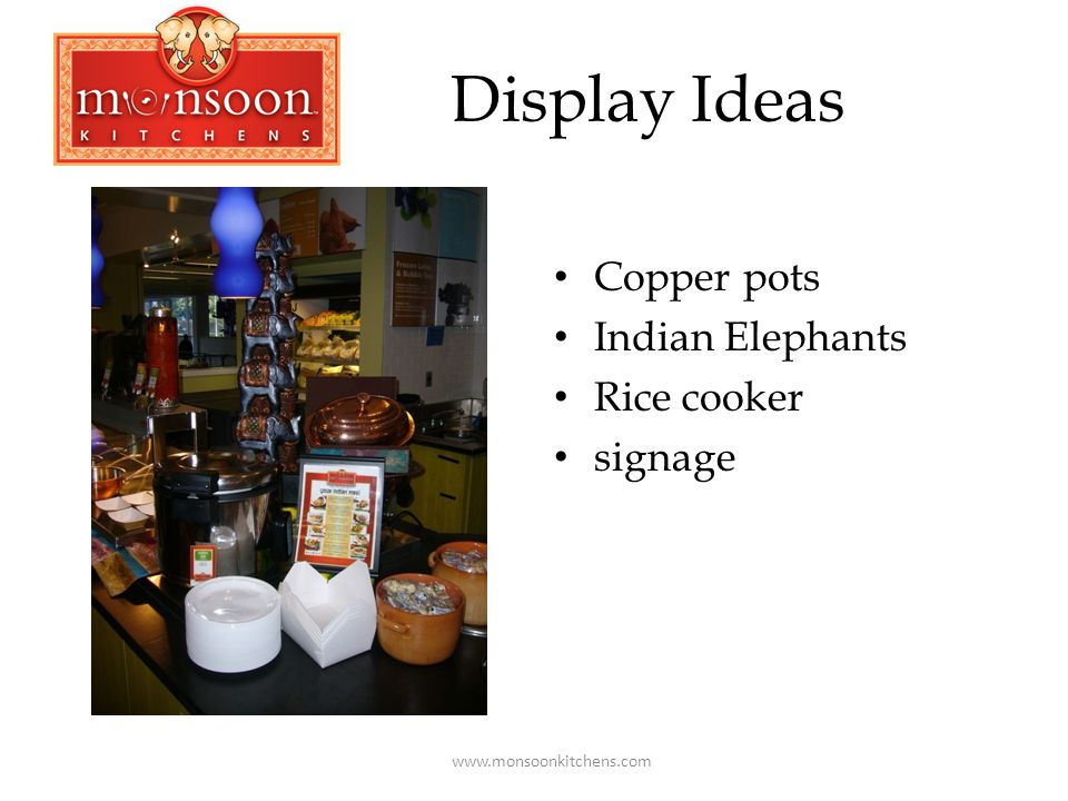 Display Ideas Copper pots Indian Elephants Rice cooker signage www.monsoonkitchens.com