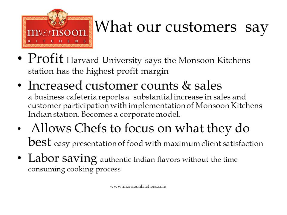 Monsoon Kitchens offers Authentic Appetizers, Entrees, Sauces and Chutneys Ethnic, Vegetarian, Vegan, Gluten Free All Natural, No Preservatives Zero Trans Fats Easy to Prepare Consistent www.monsoonkitchens.com