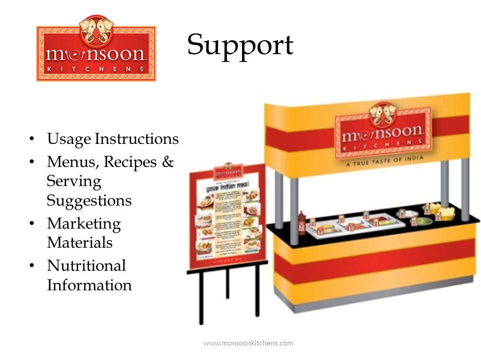 Monsoon Kitchens Contacts Swati Elavia, PhD, RD owner/founder swati@monsoonkitchens.comswati@monsoonkitchens.com 781-799-9723 622 Somerville Avenue Somerville, MA 02143 617-629-0157 fax 617-629-0160