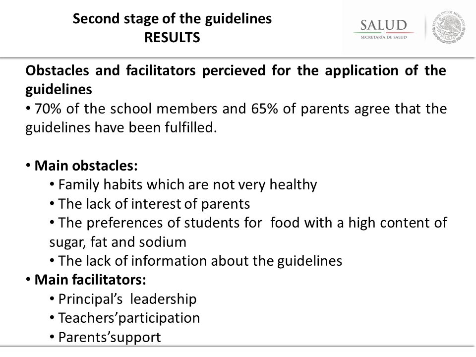Obstacles and facilitators percieved for the application of the guidelines 70% of the school members and 65% of parents agree that the guidelines have been fulfilled.