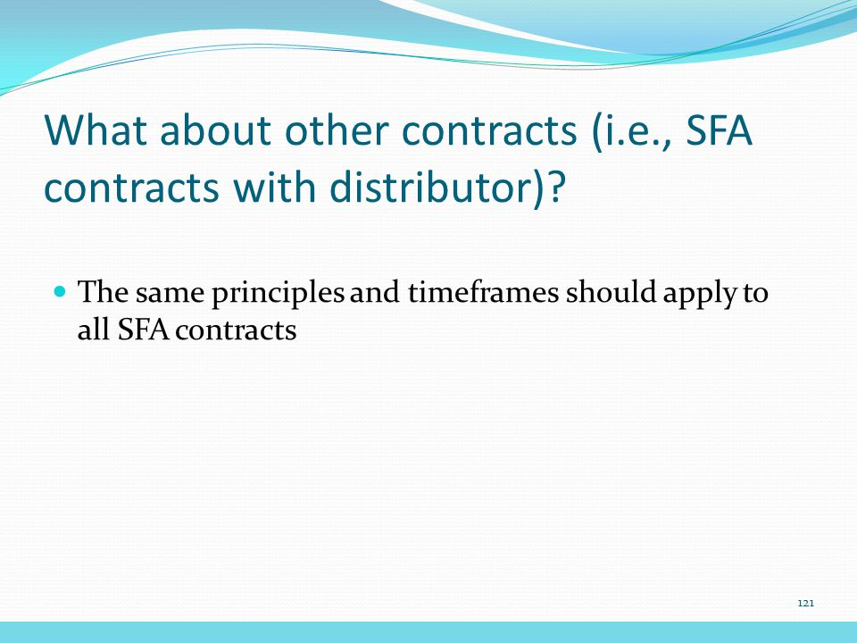 What about other contracts (i.e., SFA contracts with distributor).
