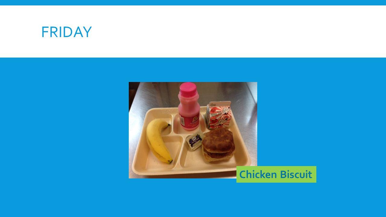 FRIDAY Chicken Biscuit
