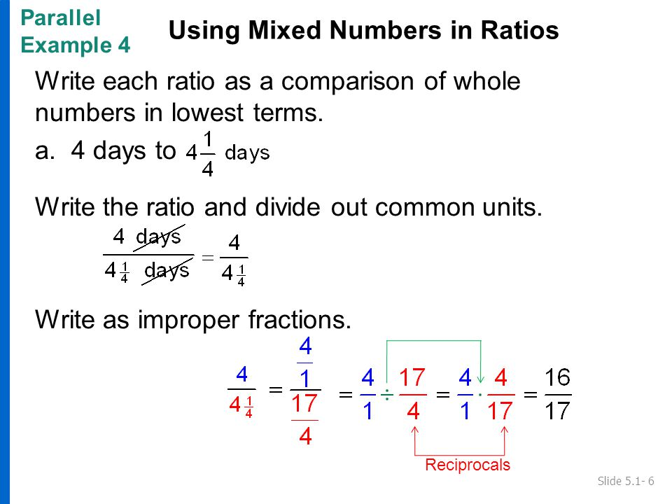 Write each ratio as a comparison of whole numbers in lowest terms.