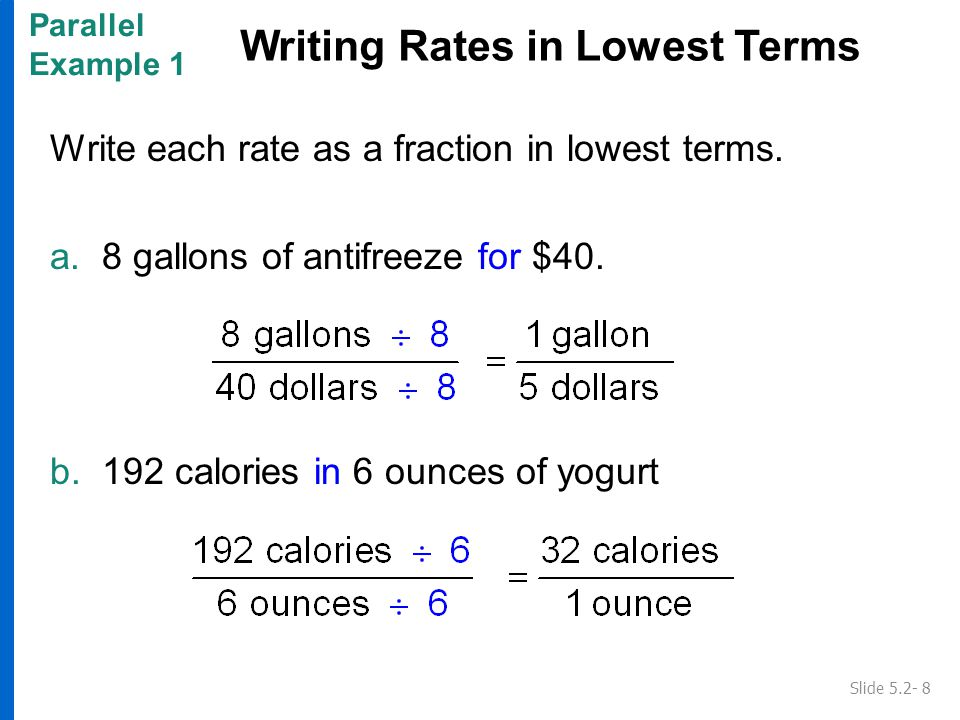 Write each rate as a fraction in lowest terms.c. 84 hamburgers on 7 grills.