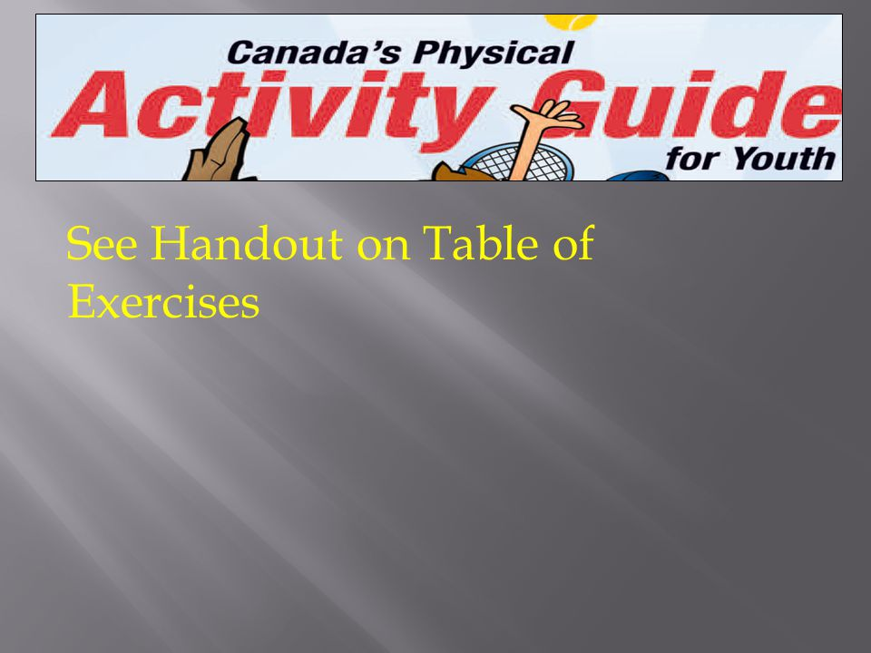 See Handout on Table of Exercises