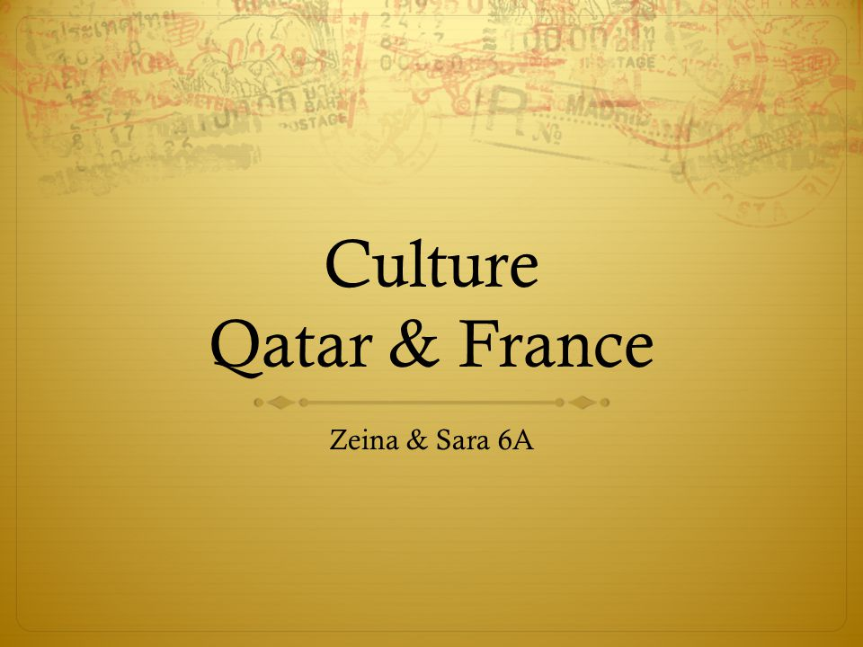 Culture Qatar & France Zeina & Sara 6A