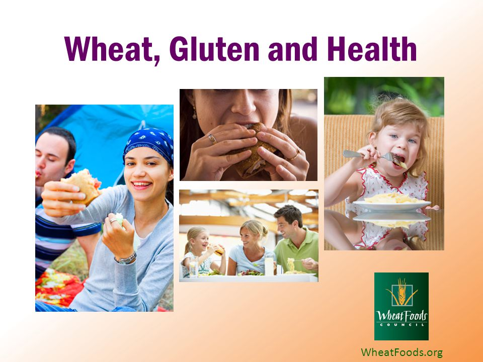Additional Resources Wheat Foods Council: http://www.wheatfoods.orghttp://www.wheatfoods.org Center for Celiac Research & Treatment http://www.celiaccenter.org/ http://www.celiaccenter.org/ Shelley Case, Canadian dietitian: glutenfreediet.ca.