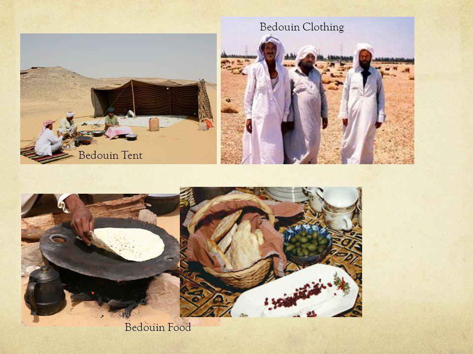 Bedouin Tent Bedouin Clothing Bedouin Food