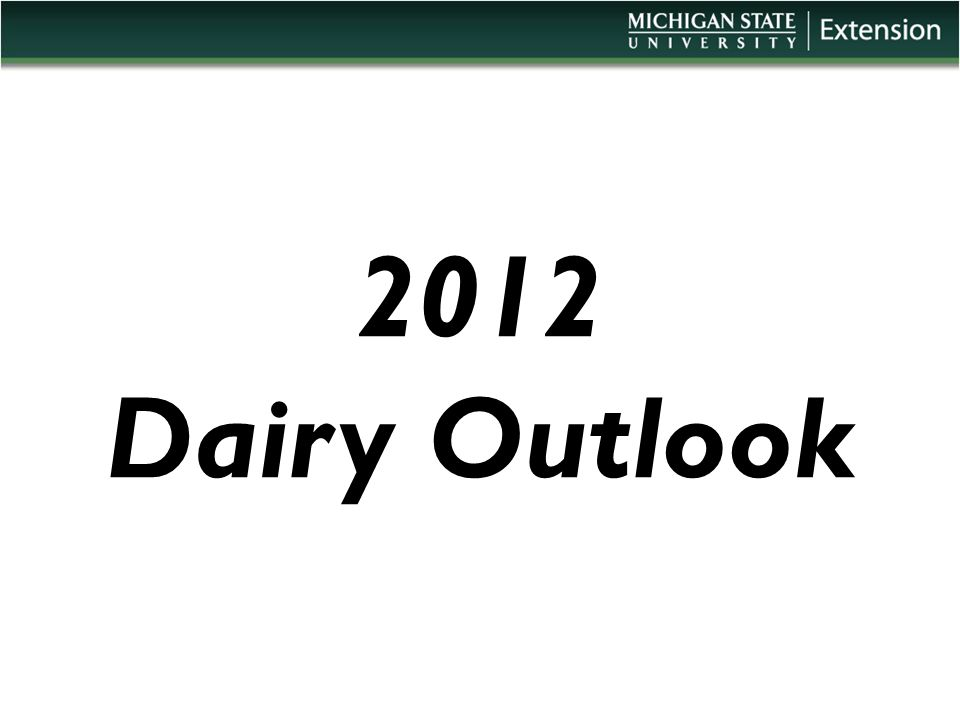 2012 Dairy Outlook