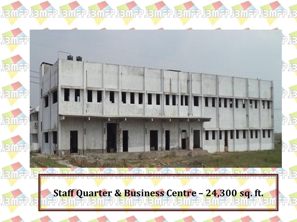Staff Quarter & Business Centre – 24,300 sq. ft.