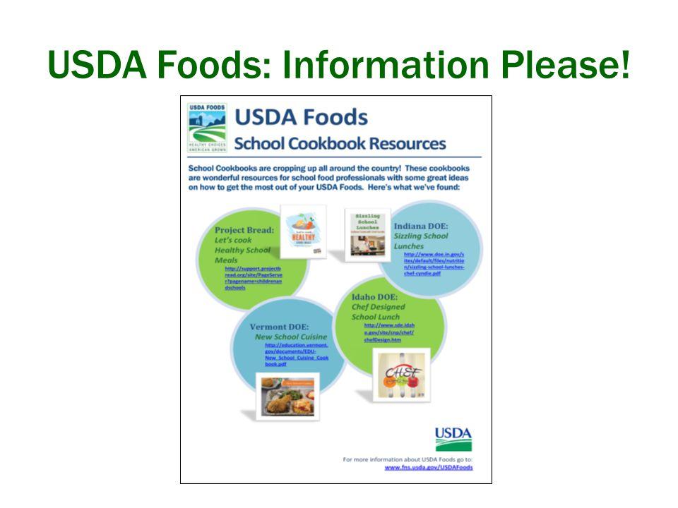 USDA Foods: Information Please!