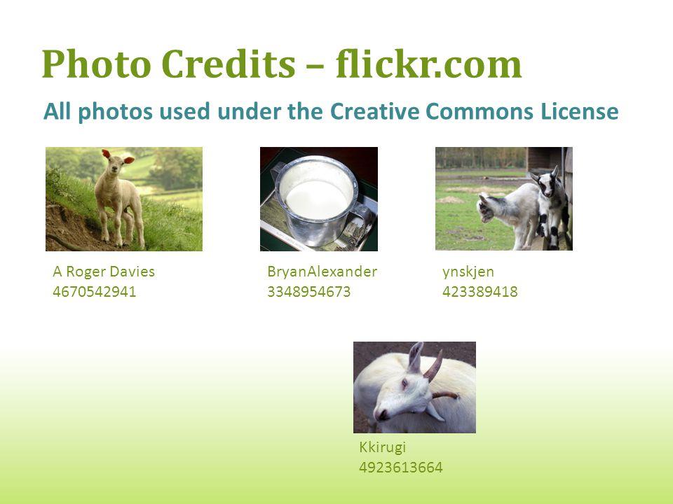 Photo Credits – flickr.com All photos used under the Creative Commons License Kkirugi 4923613664 A Roger Davies 4670542941 ynskjen 423389418 BryanAlexander 3348954673