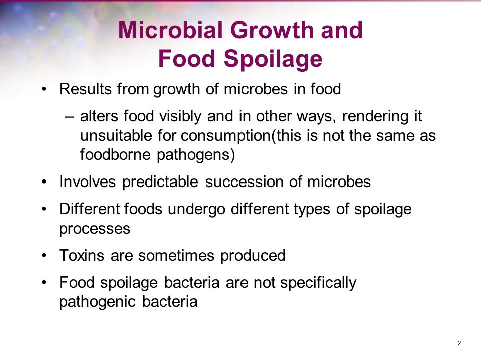 Controlling Food Spoilage cont.