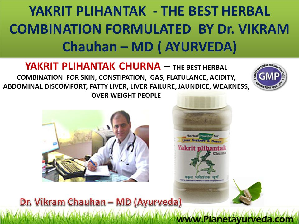YAKRIT PLIHANTAK - THE BEST HERBAL COMBINATION FORMULATED BY Dr. VIKRAM Chauhan – MD ( AYURVEDA) YAKRIT PLIHANTAK CHURNA – THE BEST HERBAL COMBINATION