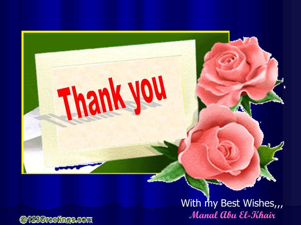 كل عام وأنتم بخير With my Best Wishes,,, Manal Abu El-Khair