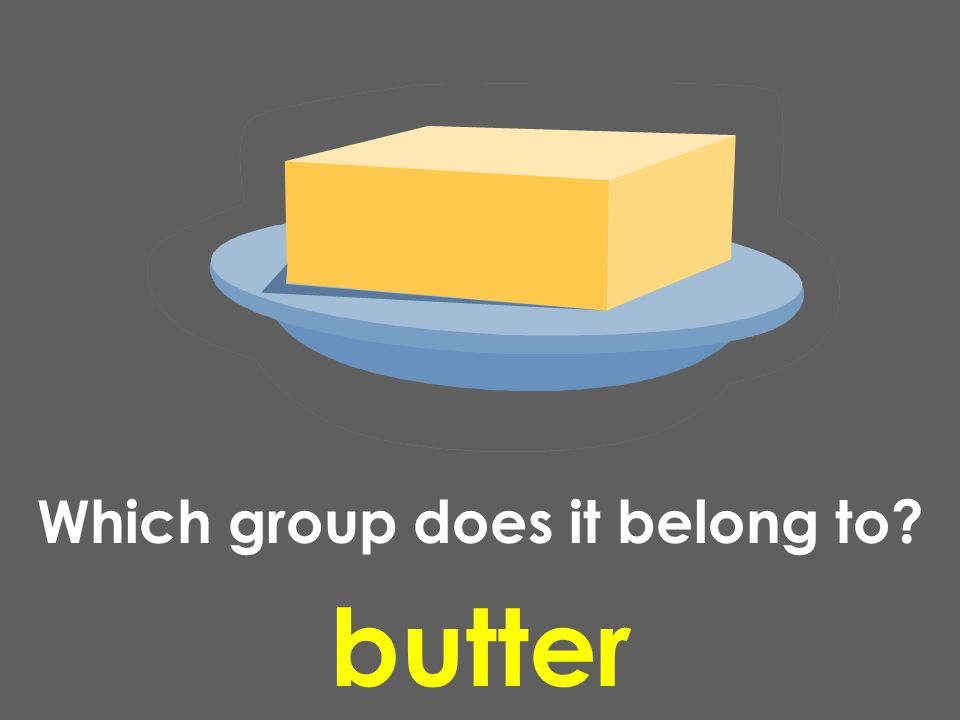 butter Which group does it belong to