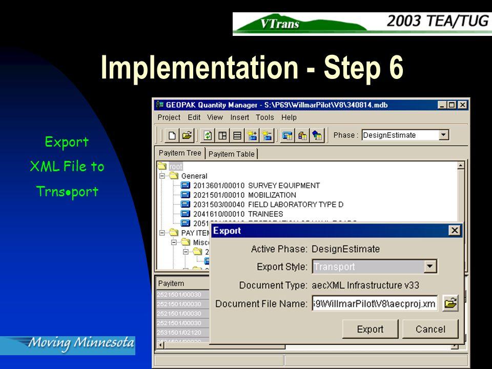 Implementation - Step 6 Export XML File to Trns  port