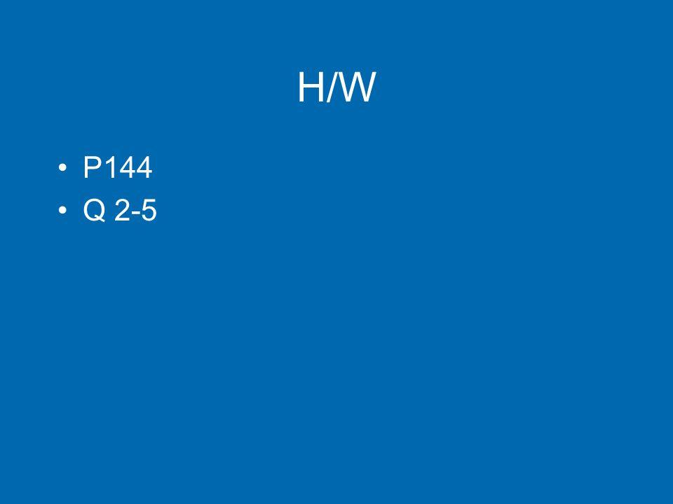 H/W P144 Q 2-5