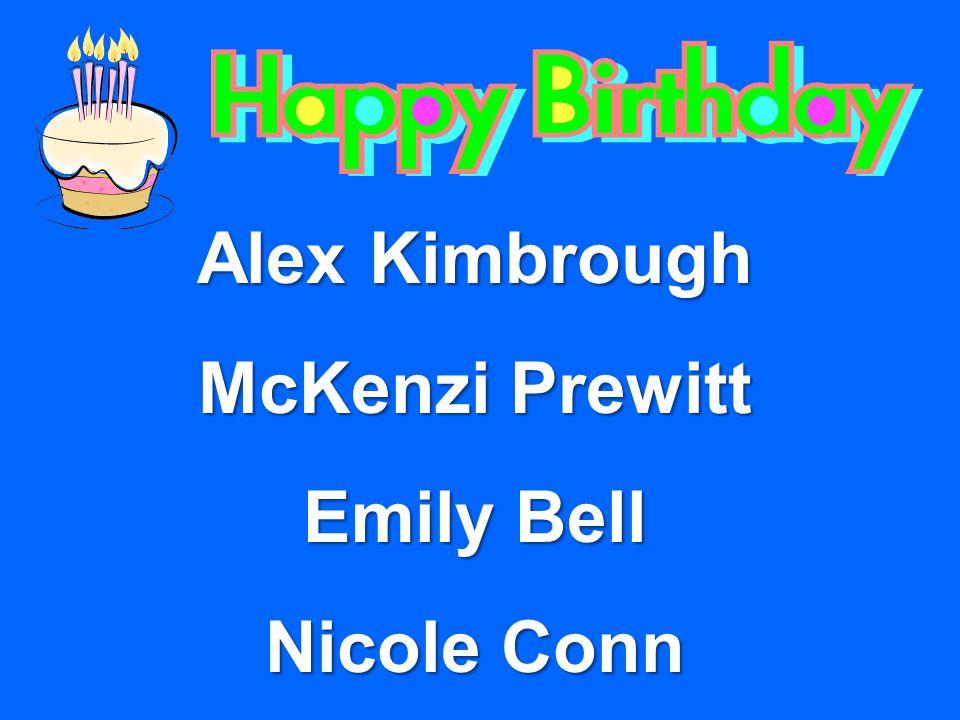 Alex Kimbrough McKenzi Prewitt Emily Bell Nicole Conn