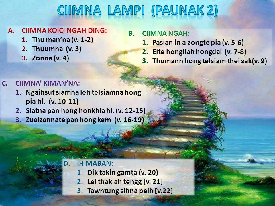 A.CIIMNA KOICI NGAH DING: 1.Thu man'na (v. 1-2) 2.Thuumna (v.