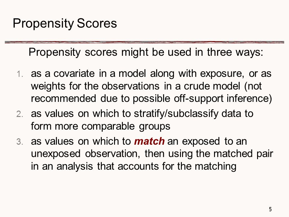 66 Propensity Scores Propensity scores are the predicted probabilities from a regression model of this form: Exposure = pool of observed confounders proc logistic data=analysis desc; class &propenvars / param=ref ref=first; model adeq=&propenvars; output out=predvalues p=propscore; run; Once the propensity scores are generated, they are used to run the real model of interest: outcome = exposure *Note: Make sure you start with a dataset with no missing values on outcome, or you will end up with unmatched pairs