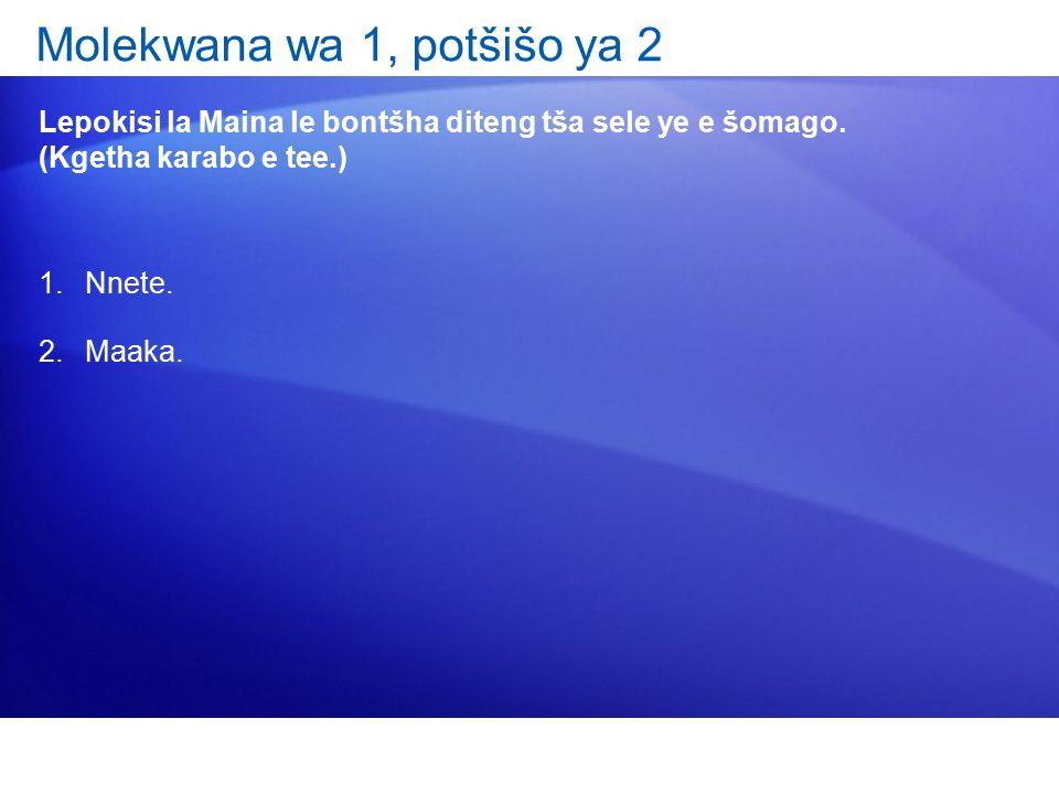 Molekwana wa 1, potšišo ya 2 Lepokisi la Maina le bontšha diteng tša sele ye e šomago.