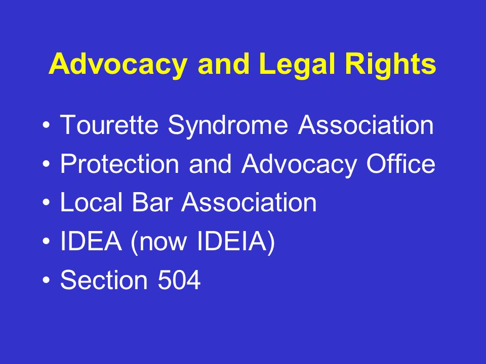 Advocacy and Legal Rights