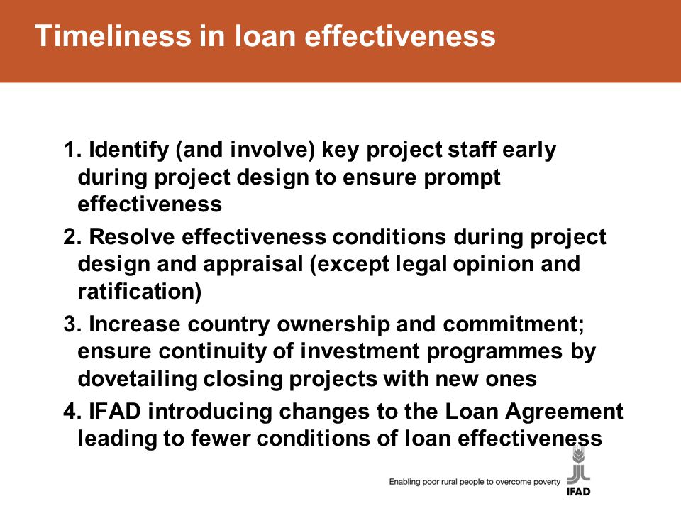 Timeliness in loan effectiveness 1.