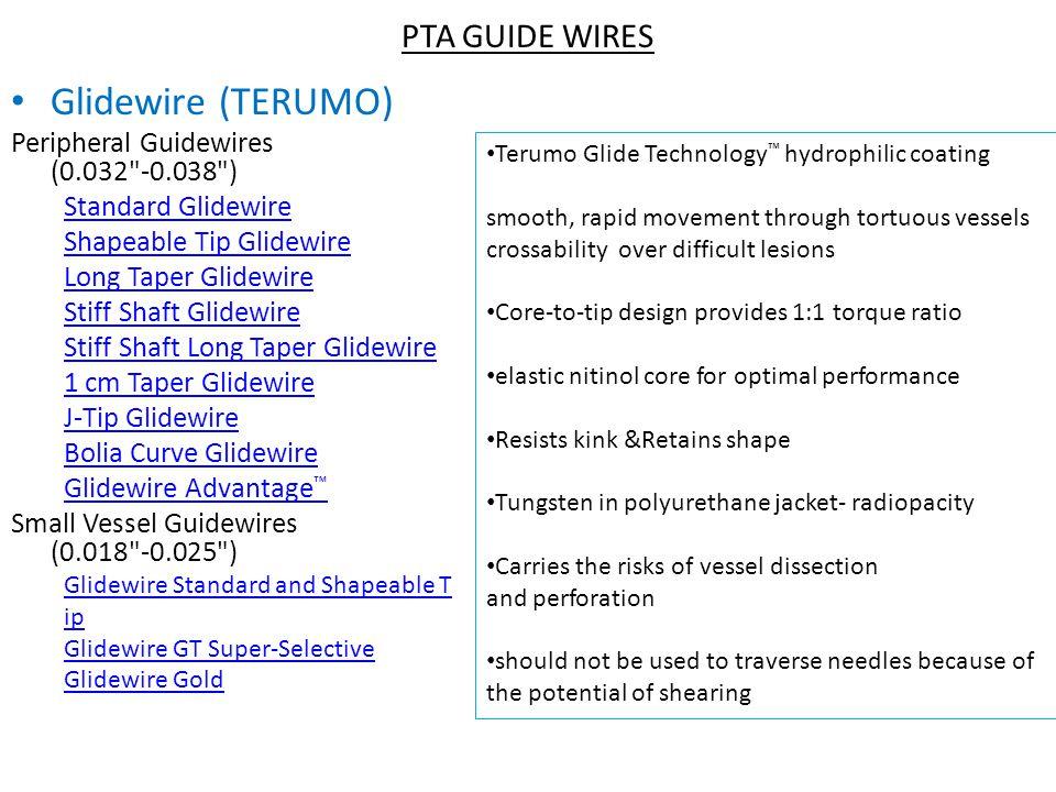 PTA GUIDE WIRES Glidewire (TERUMO) Peripheral Guidewires (0.032
